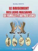 Le Brisement de Liens Malsains de Famille et Autres Liens