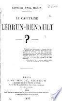Le Capitaine Lebrun-Renault?