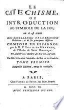 Le catéchisme ou Introduction au Symbole de la Foi