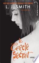 Le Cercle Secret - Saison 2