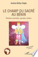 Le champ du sacré au Bénin