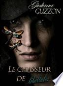 Le Chasseur De Libellules