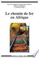 Le chemin de fer en Afrique