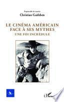 Le cinéma américain face à ses mythes