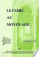 Le clerc au Moyen Âge