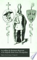 Le collége de Dormans-Beauvais et la chapelle Saint Jean-l'Evangeliste