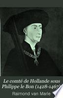 Le comté de Hollande sous Philippe le bon (1428-1467)