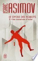 Le cycle des robots (Tome 3) - Les cavernes d'acier