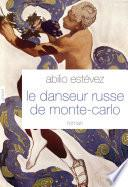 Le danseur russe de Monte-Carlo
