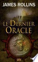 Le dernier Oracle - Une aventure de la Sigma Force