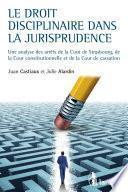 Le droit disciplinaire dans la jurisprudence