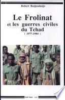 Le Frolinat et les guerres civiles du Tchad (1977-1984)