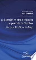 Le génocide en droit à l'épreuve du génocide de l'émotion