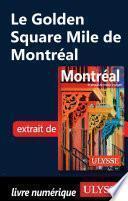 Le Golden Square Mile de Montréal