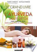 Le Grand Livre de l'ayurveda santé-détox