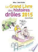 Le grand livre des histoires drôles 2015