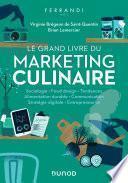 Le grand livre du marketing culinaire