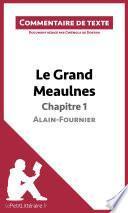 Le Grand Meaulnes d'Alain-Fournier - Chapitre 1