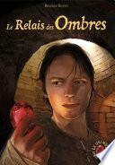 Le Grimoire au Rubis (Tome 9) - Le Relais des Ombres