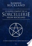 Le guide complet de la sorcellerie selon Buckland