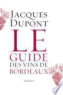 Le guide des vins de Bordeaux