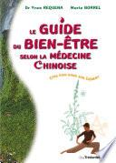 Le guide du bien être slon la médecine chinoise