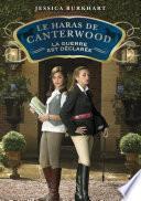 Le haras de Canterwood - tome 2 : La guerre est déclarée
