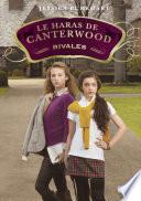 Le haras de Canterwood - tome 5 : Rivales