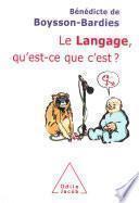 Le Langage, qu'est-ce que c'est ?