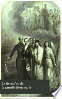 Le livre d'or de la famille Bonaparte