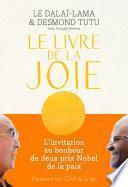 Le Livre de la joie. Le bonheur durable dans un monde en mouvement