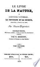 Le livre de la nature ou l'histoire naturelle, la physique et la chimie présentées à l'esprit et au coeur