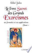 Le livre secret des grands exorcismes