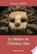 Le Maître de Chichen Itza