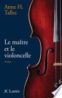 Le maître et le violoncelle