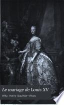 Le mariage de Louis XV