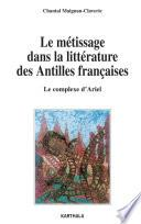 Le métissage dans la littérature des Antilles françaises