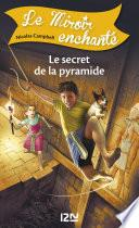 Le miroir enchanté - tome 6 : Le secret de la pyramide