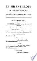 Le misanthrope en opera, comique, comedie en un acte, en vers
