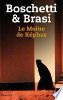 Le Moine de Kephas