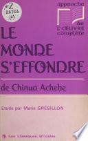 «Le monde s'effondre» de Chinua Achebe