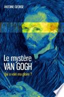 Le mystère Van Gogh