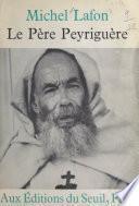 Le père Peyriguère