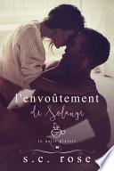Le Petit Plaisir, tome 2: L'envoûtement de Solange