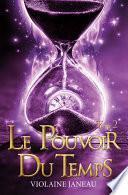 Le pouvoir du temps -