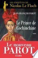 Le prince de Cochinchine :