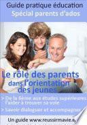 Le rôle des parents dans l'orientation des jeunes