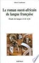 Le roman ouest-africain de langue française