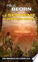Le Septième Guerrier-Mage