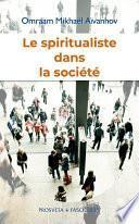 Le spiritualiste dans la société
